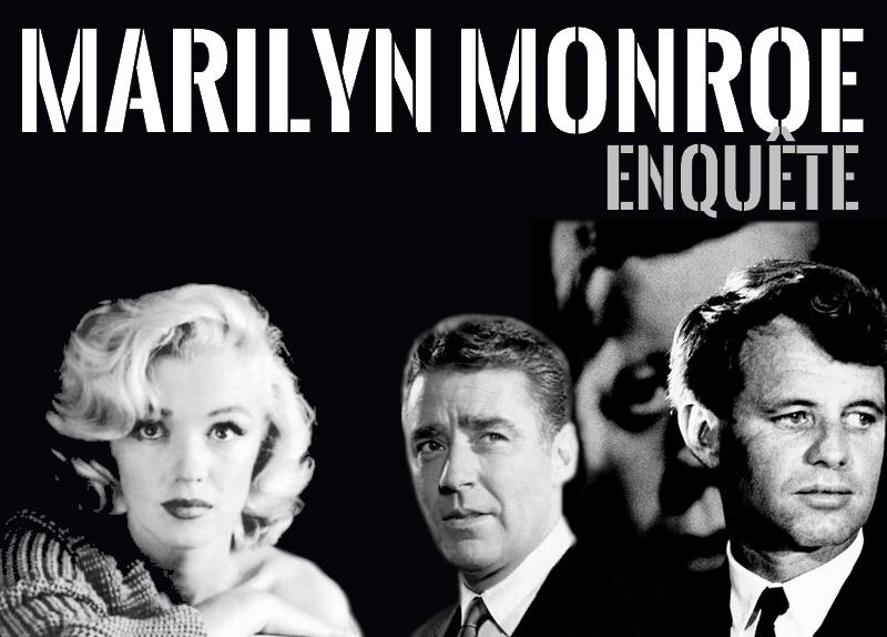 Enquête Marilyn Monroe