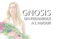 Photo of Gnosis, un préambule à l'amour : le film